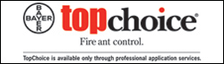 We use and sell Bayer TopChoice Fireant Removal Products